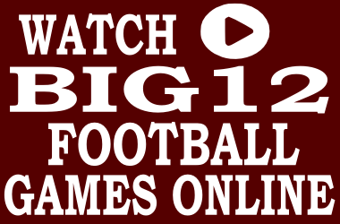 Watch Big 12 Football Games Online